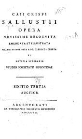 Caii Crispi Sallustii opera ...