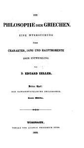 Die Philosophie der Griechen in ihrer geschichtlichen Entwicklung: Abt. 1-2. Die nacharistotelische Philosophie