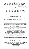 Athelstan     By the Author of Barbarossa  a tragedy   i e  John Brown  Vicar of Newcastle upon Tyne    The epilogue by David Garrick   PDF