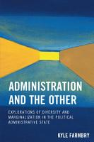Administration and the Other PDF