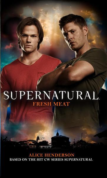 Download Supernatural  Fresh Meat Book