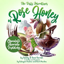 The Tasty Adventures of Rose Honey by Flav City