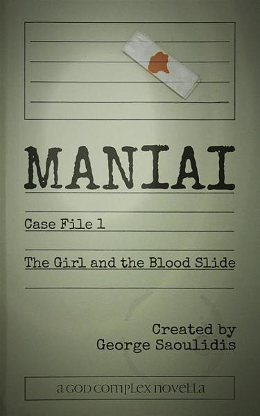 Maniai Case File 1  The Girl And The Blood Slide