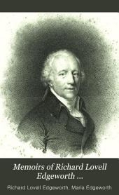 Memoirs of Richard Lovell Edgeworth: Volume 1