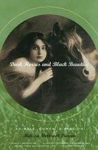 Dark Horses and Black Beauties  Animals  Women  a Passion PDF