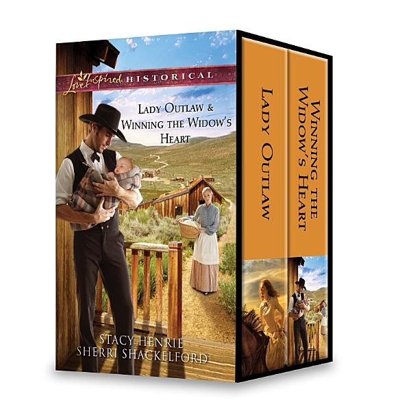 Download Lady Outlaw   Winning the Widow s Heart Book
