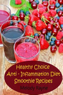Healthy Choice Anti   Inflammation Diet Smoothie Recipes