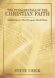 The Fundamentals Of The Christian Faith