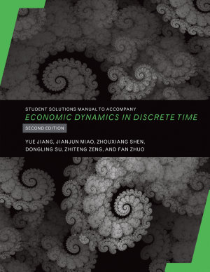Student Solutions Manual to Accompany Economic Dynamics in Discrete Time  second edition PDF