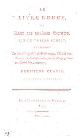 Le livre rouge, ou, Liste des pensions secrettes, sur le tresor public Livraisons 1-10/11