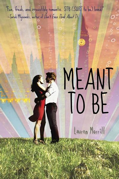 Download Meant to Be Book