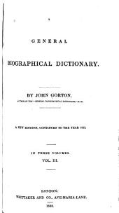 A General Biographical Dictionary: Volume 3