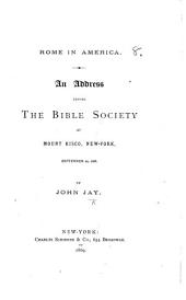 Rome in America. An address before the Bible Society ... 1868