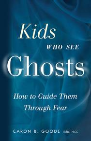 Kids Who See Ghosts PDF