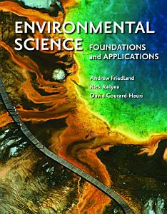 Environmental Science  Foundations and Applications Book