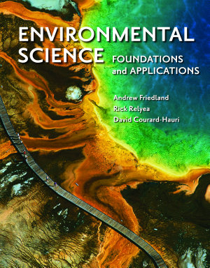 Environmental Science  Foundations and Applications