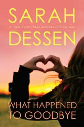 What Happened To Goodbye Book PDF