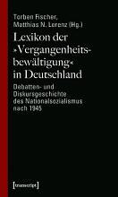 Lexikon der  Vergangenheitsbew  ltigung  in Deutschland PDF