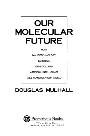 Our Molecular Future