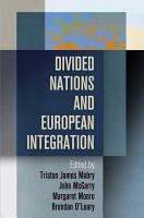 Divided Nations and European Integration PDF