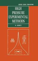 High Pressure Experimental Methods