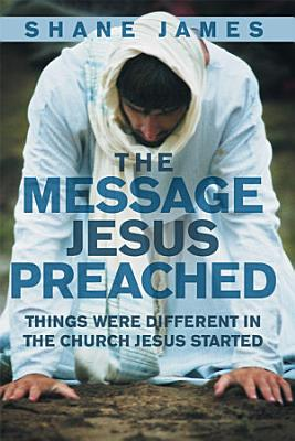 The Message Jesus Preached