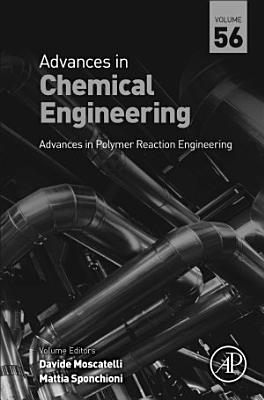 Advances in Polymer Reaction Engineering PDF