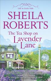 The Tea Shop on Lavender Lane