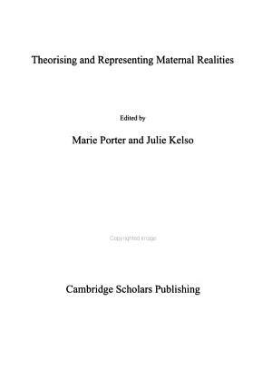 Theorising and Representing Maternal Realities