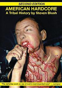 American Hardcore  Second Edition  Book