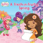 A Fresh-n-Fruity Spring