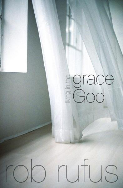 Download Living in the Grace of God Book