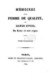 Mémoires d'une femme de qualité sur Louis XVIII, sa cour et son règne: Volume3