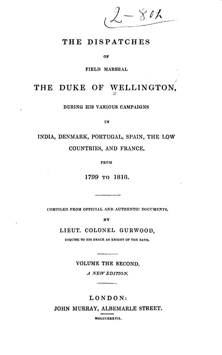 The Dispatches of Field Marshal the Duke of Wellington, K.G.: India, 1794-1805