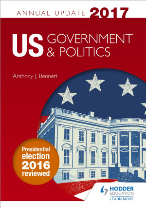 US Government   Politics Annual Update 2017 PDF