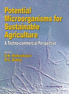 Potential Microorganisms For Sustainable Agriculture: A Techno-Commercial Perspective