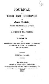 Journal of a Tour and Residence in Great Britain: During the Years 1810 and 1811, Volume 2