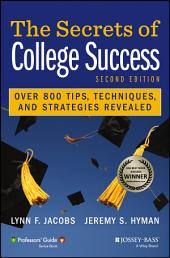 The Secrets of College Success: Edition 2
