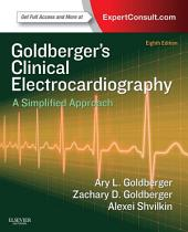 Clinical Electrocardiography E-Book: A Simplified Approach, Edition 8