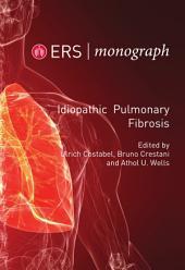 Idiopathic Pulmonary Fibrosis: ERS Monograph