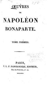Oeuvres de Napoléon Bonaparte: Volume1