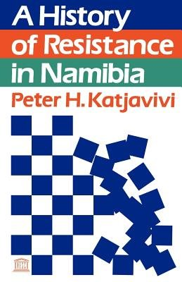 A History of Resistance in Namibia PDF