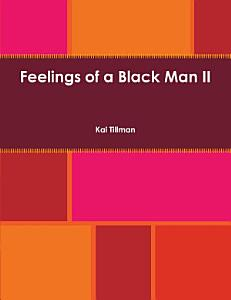 Feelings of a Black Man II Book