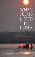 When Jesus Lived in India  The Quest for the Aquarian Gospel PDF