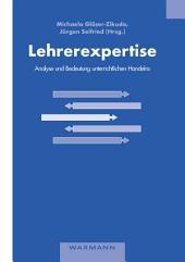 Lehrerexpertise - Analyse und Bedeutung unterrichtlichen Handelns