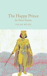 The Happy Prince   Other Stories PDF