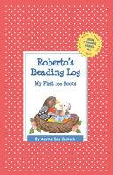 Roberto's Reading Log: My First 200 Books (Gatst)