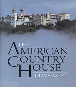 The American Country House Book
