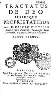 Tractatus de Deo ipsiusque proprietatibus