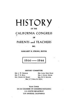 History of the California Congress of Parents and Teachers, 1900-1944